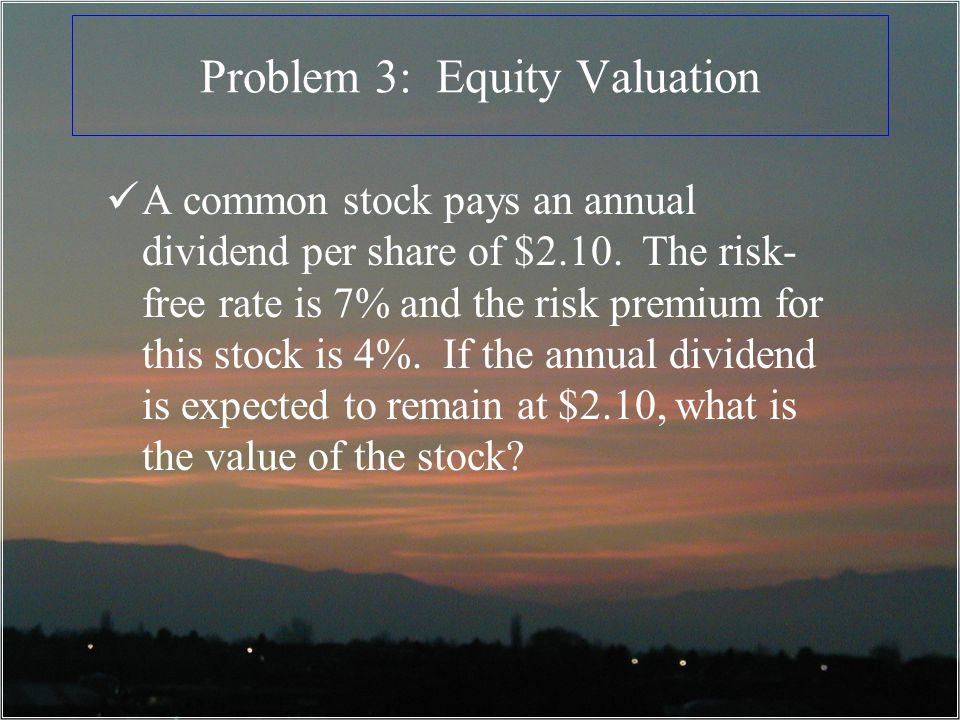 Problem 3: Equity Valuation