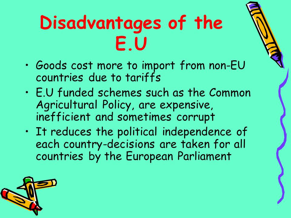 Disadvantages of the E.U