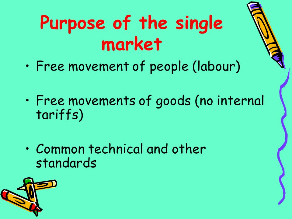 Purpose of the single market