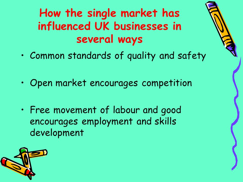 How the single market has influenced UK businesses in several ways