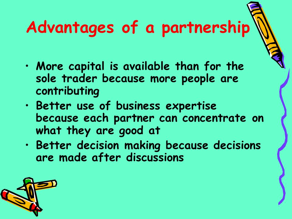 Advantages of a partnership