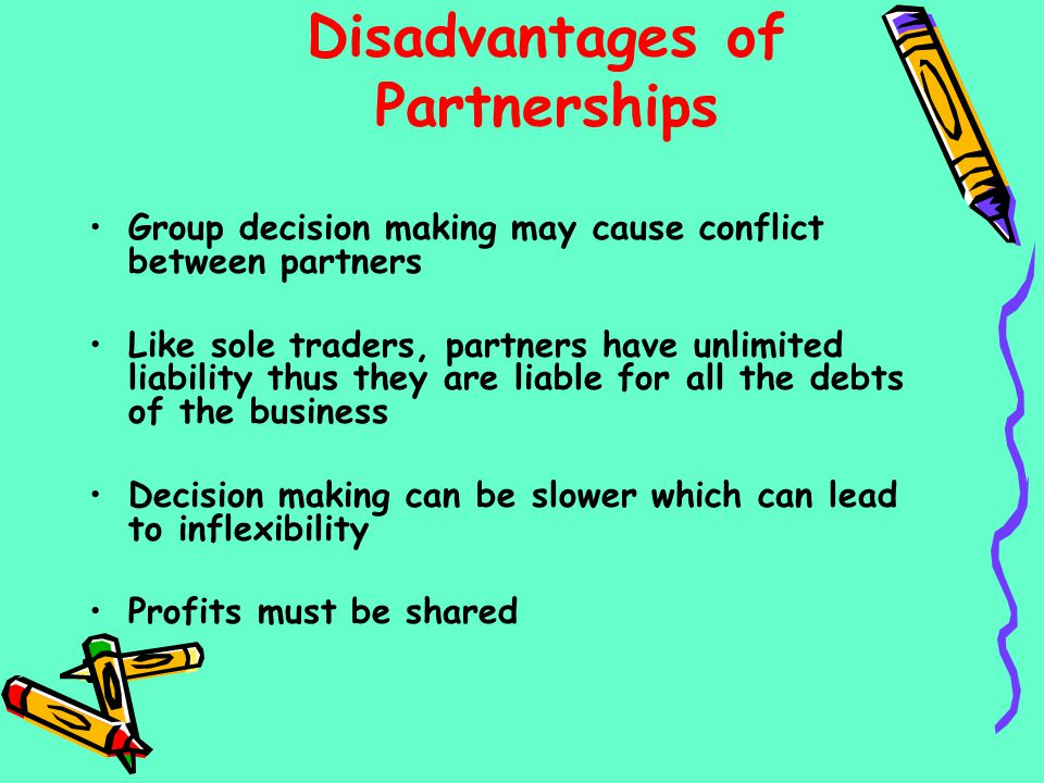 Disadvantages of Partnerships