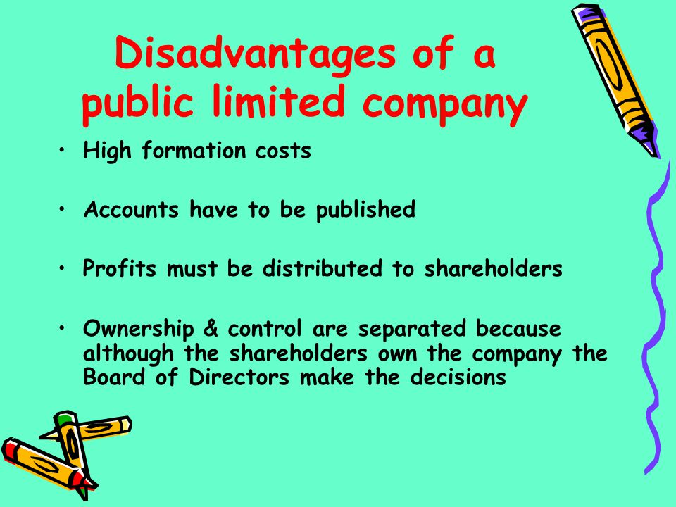 Disadvantages of a public limited company