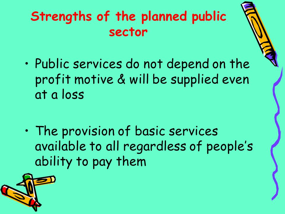 Strengths of the planned public sector