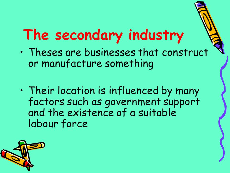 The secondary industry