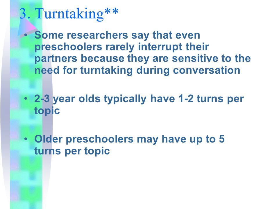 3. Turntaking**