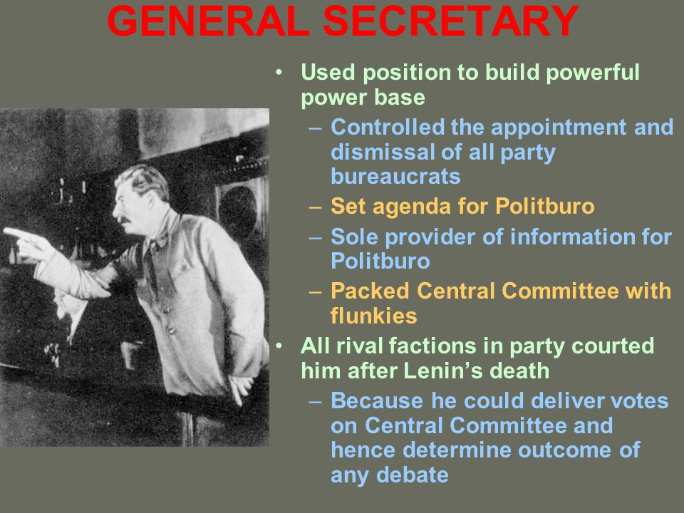 GENERAL SECRETARY Used position to build powerful power base