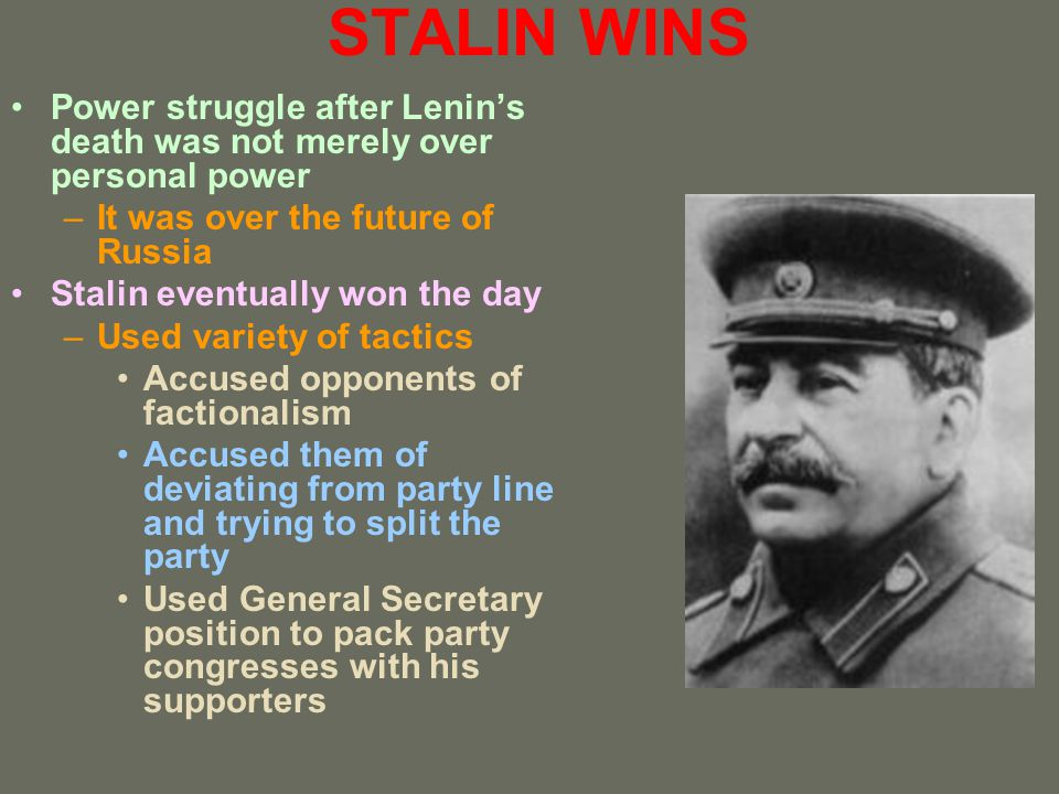 STALIN WINS Power struggle after Lenin's death was not merely over personal power. It was over the future of Russia.