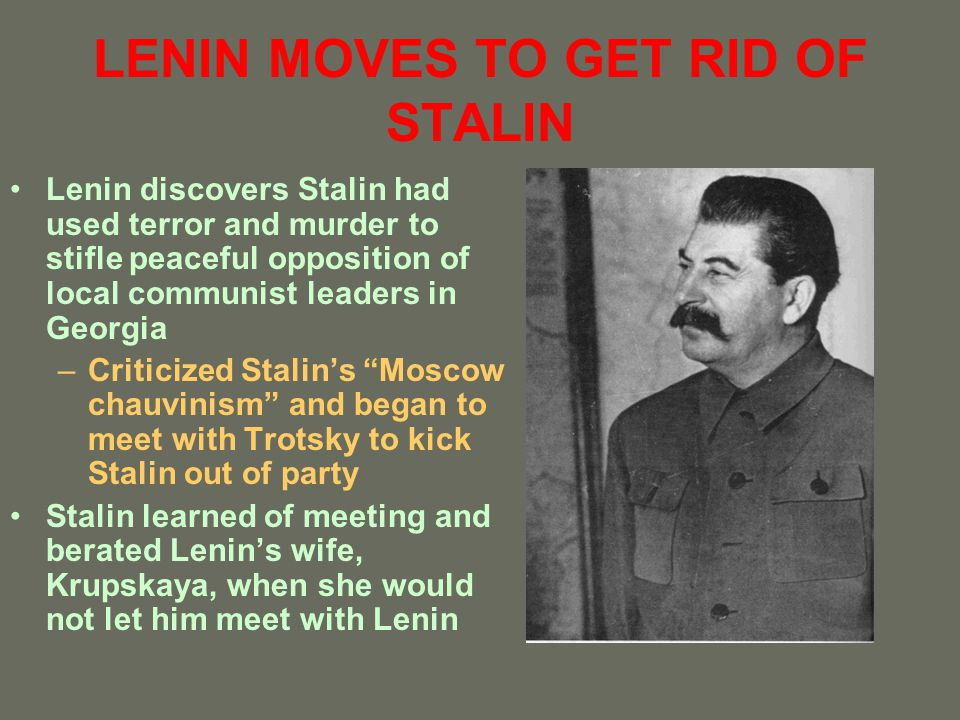 LENIN MOVES TO GET RID OF STALIN