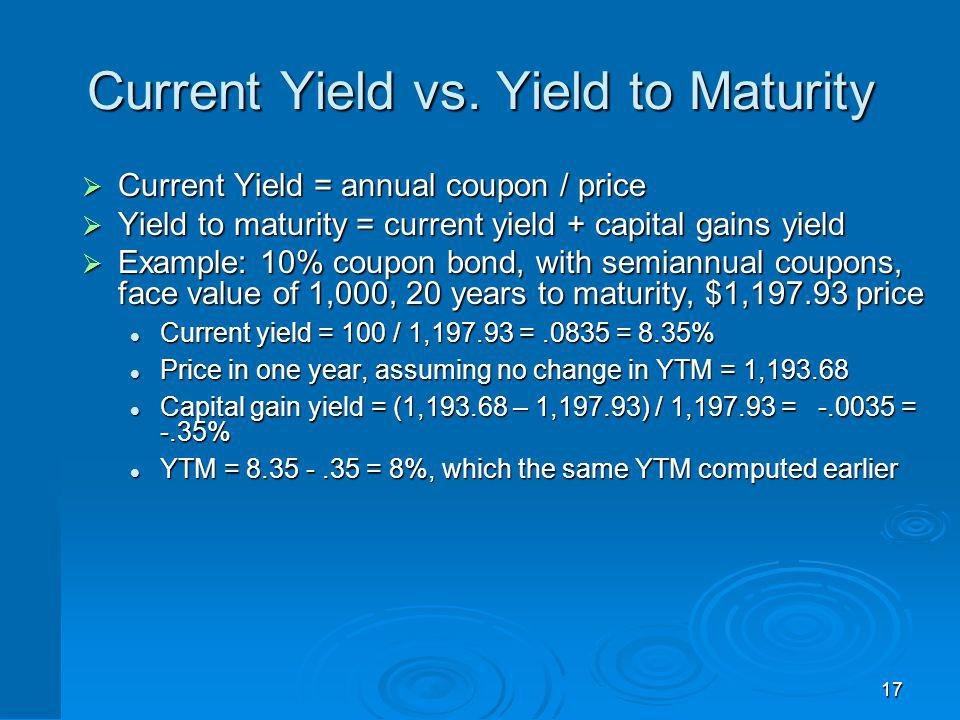 Bond Pricing Theorems Bonds of similar risk (and maturity) will be priced to yield about the same return, regardless of the coupon rate.