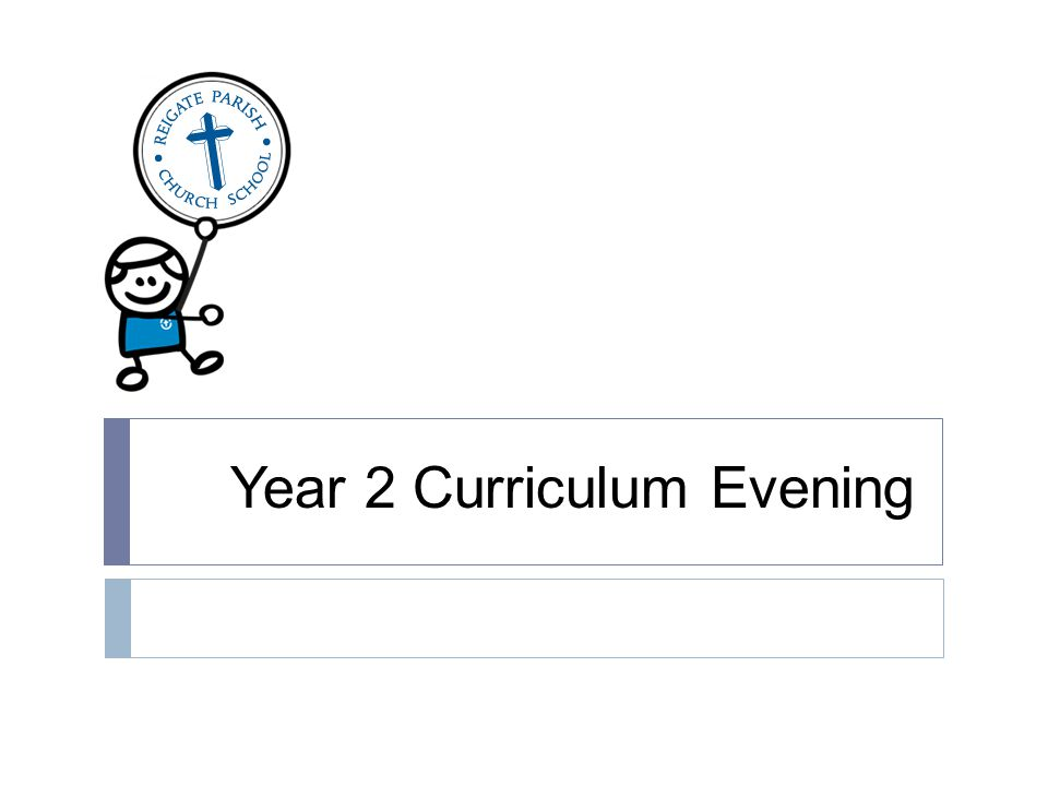 Year 2 Curriculum Evening