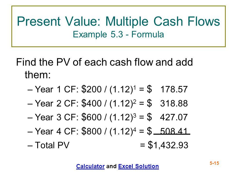 Present Value: Multiple Cash Flows Example 5.3 - Formula