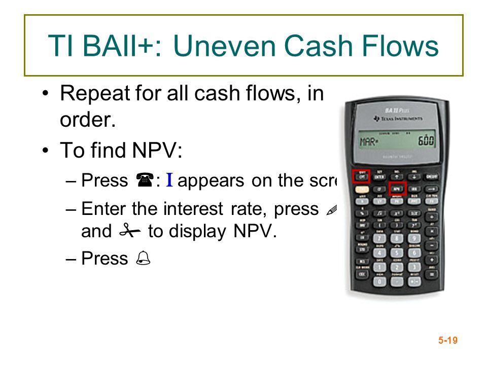TI BAII+: Uneven Cash Flows