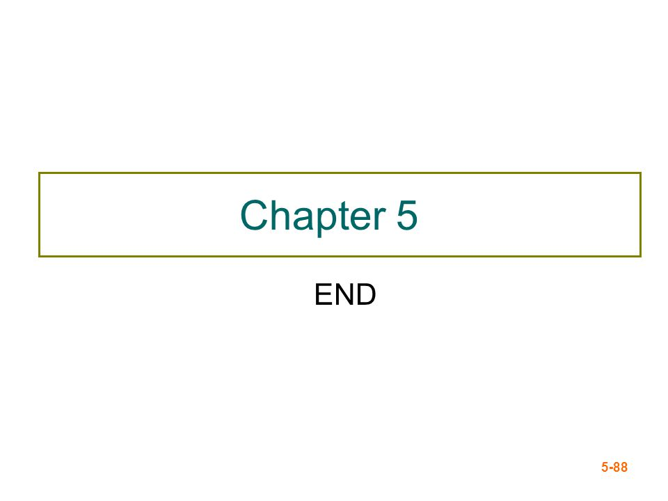 Chapter 5 END