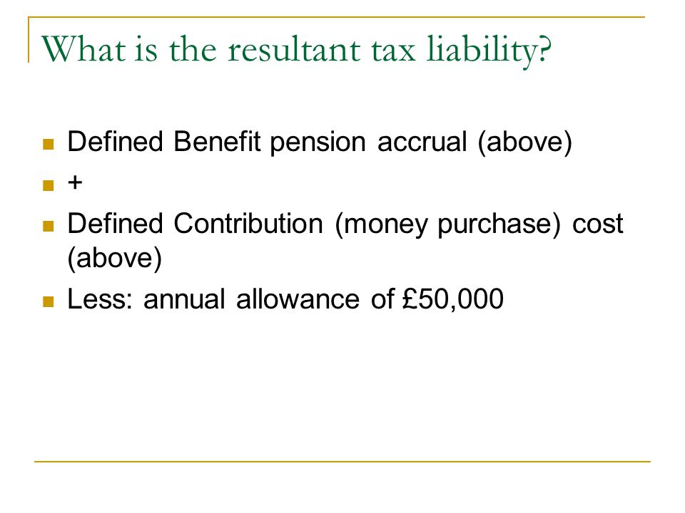What is the resultant tax liability