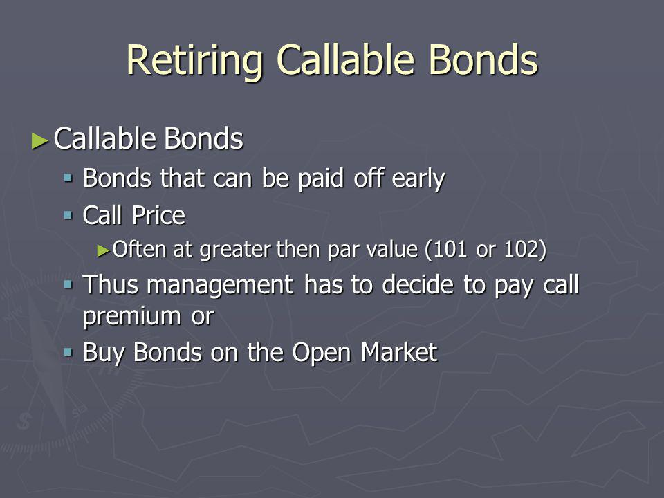 Retiring Callable Bonds