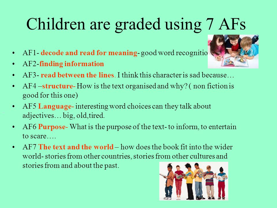 Children are graded using 7 AFs