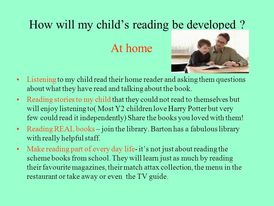 How will my child's reading be developed