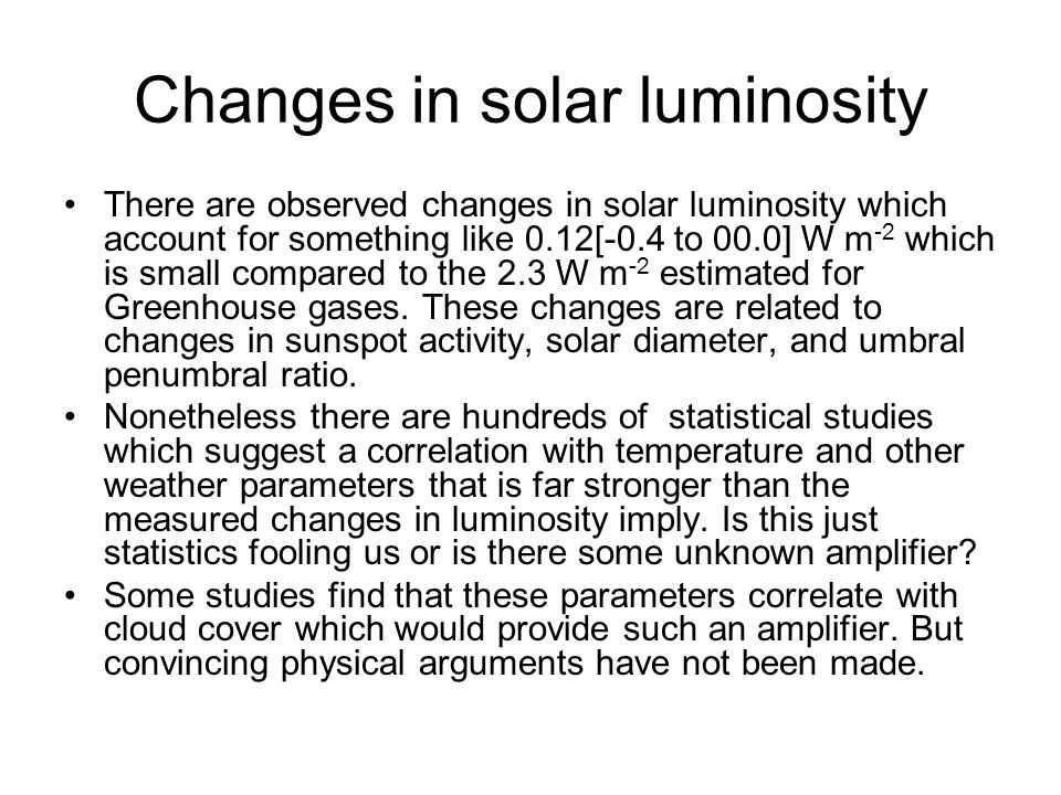 Changes in solar luminosity