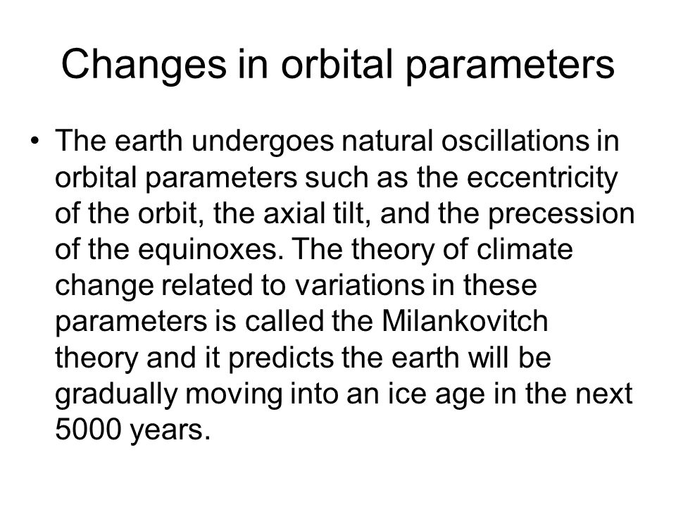 Changes in orbital parameters