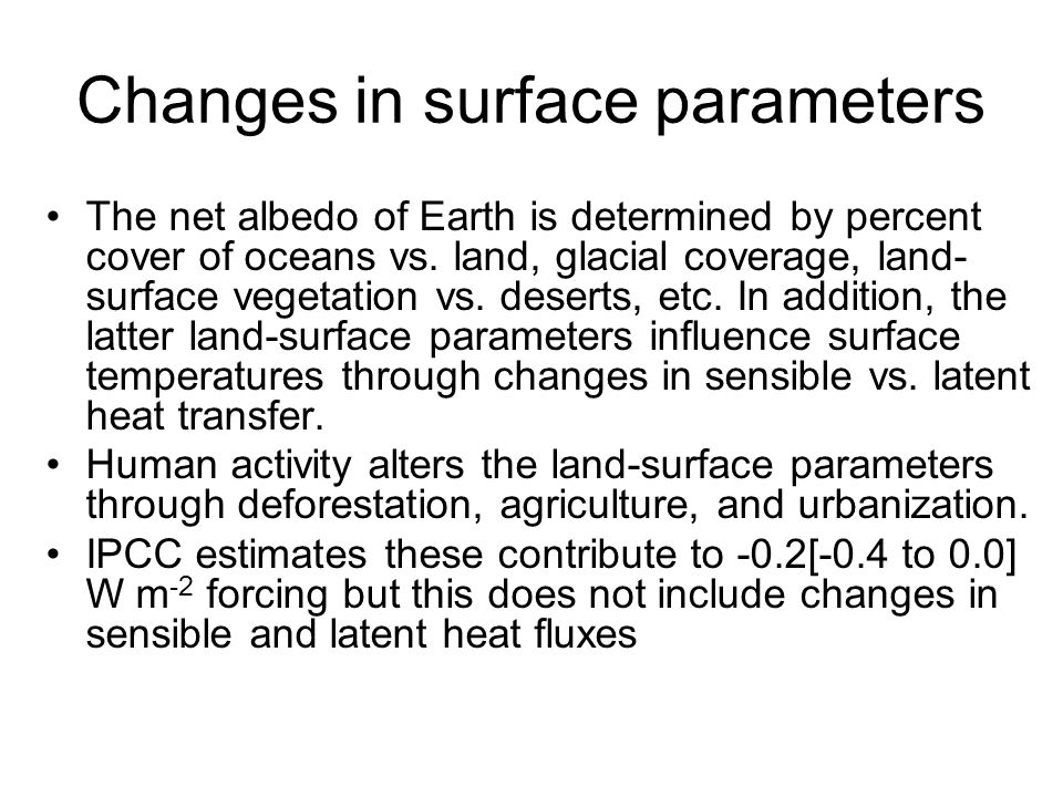 Changes in surface parameters