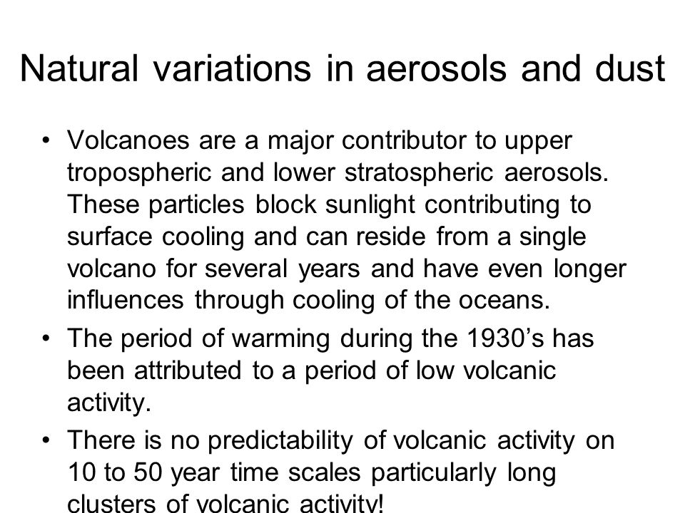 Natural variations in aerosols and dust