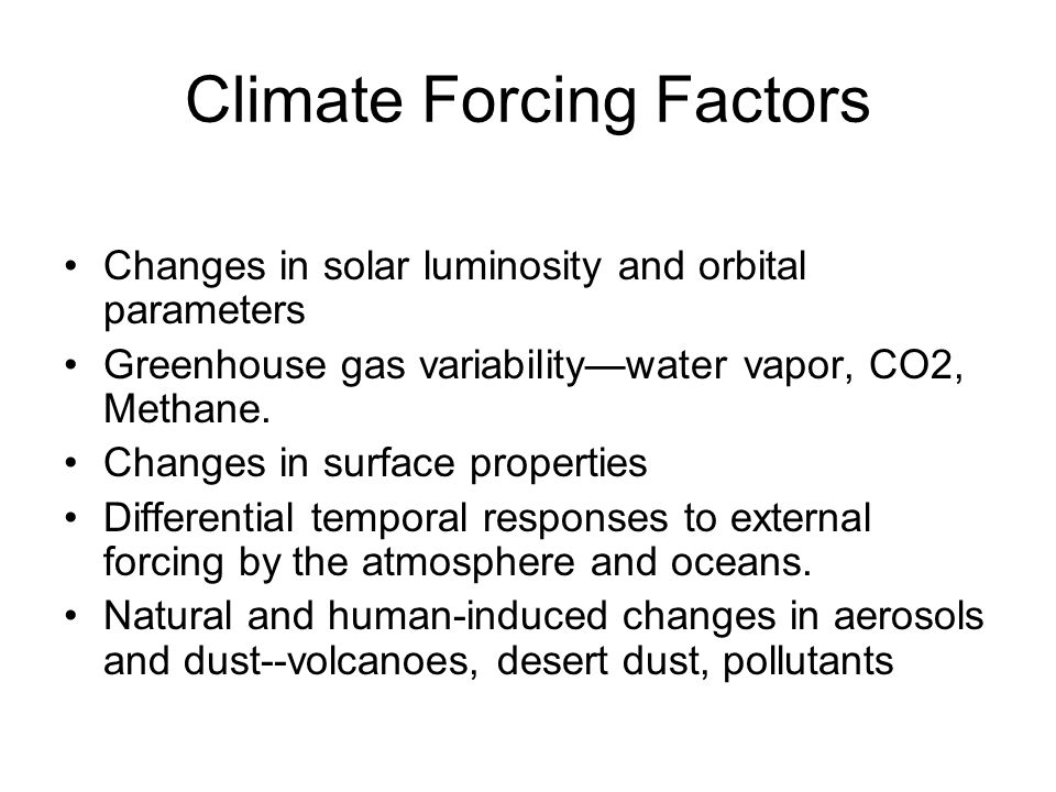 Climate Forcing Factors
