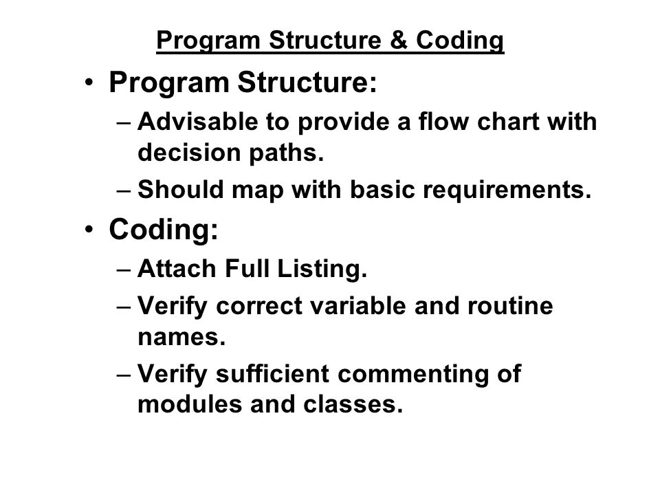 Program Structure & Coding
