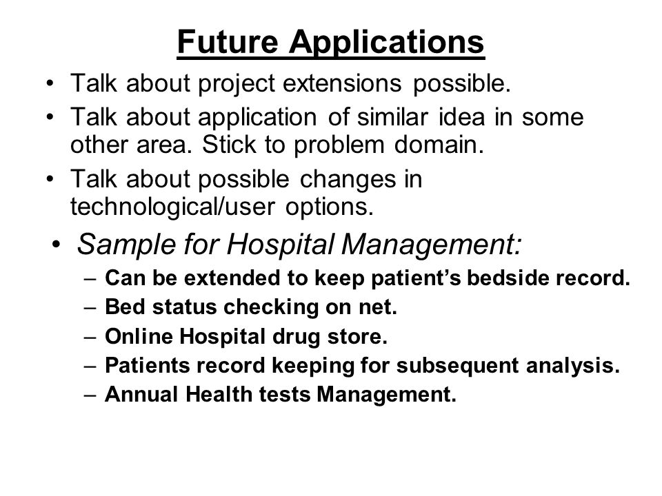 Future Applications Sample for Hospital Management: