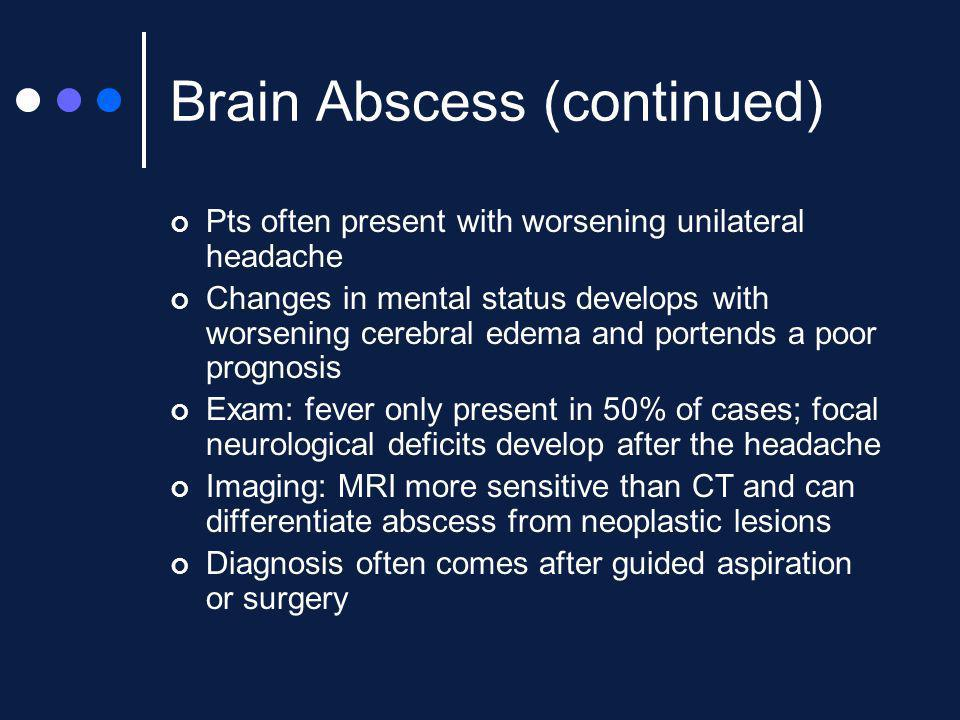 Brain Abscess (continued)