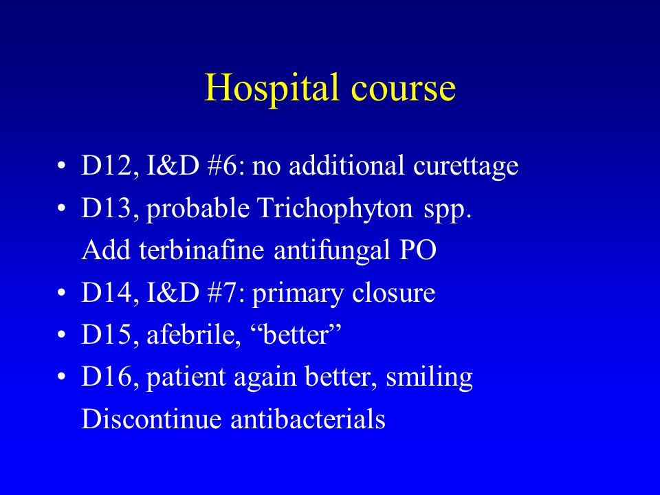 Hospital course D12, I&D #6: no additional curettage