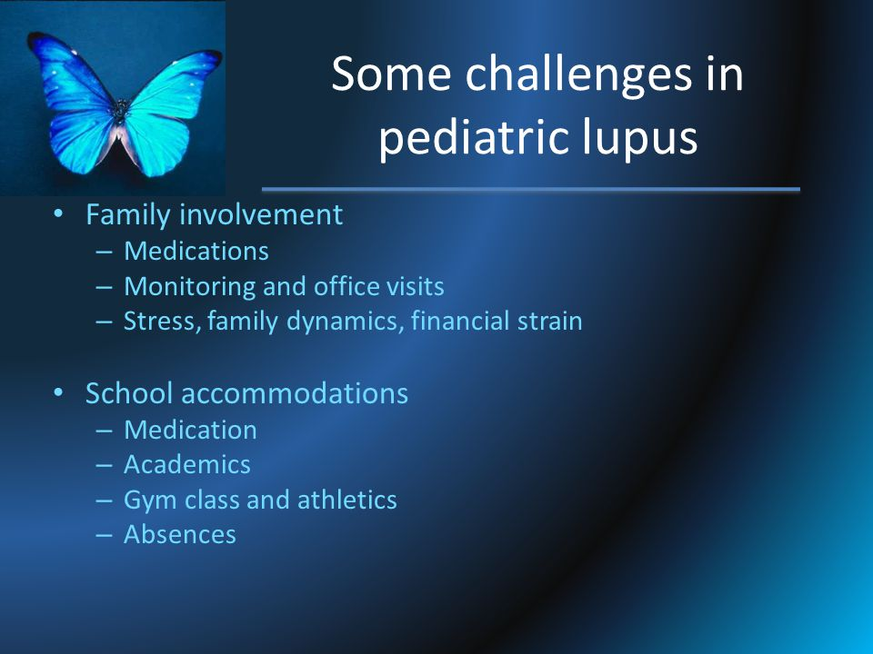 Some challenges in pediatric lupus