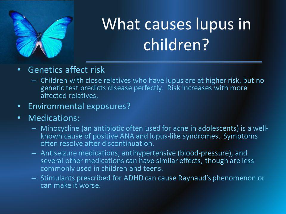 What causes lupus in children