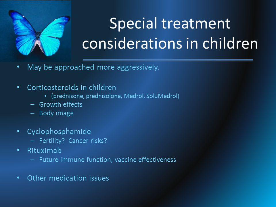 Special treatment considerations in children