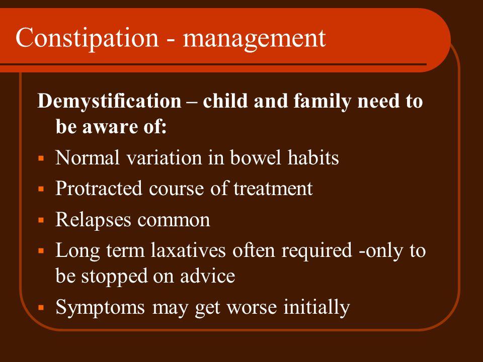 Constipation - management