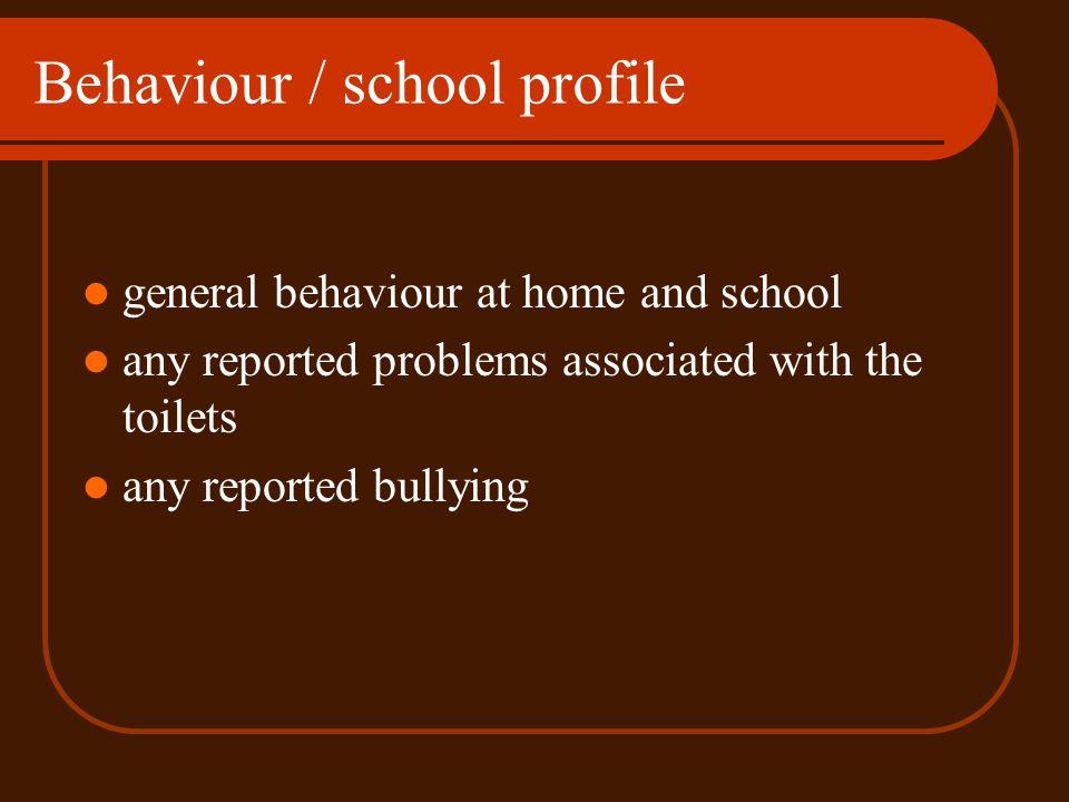 Behaviour / school profile