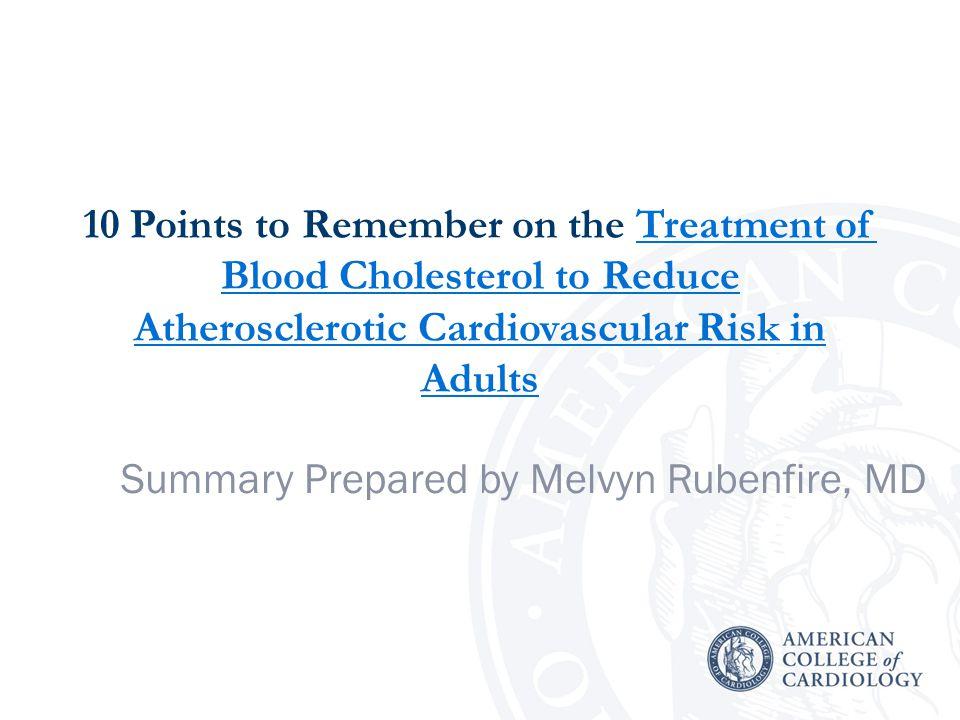 Summary Prepared by Melvyn Rubenfire, MD
