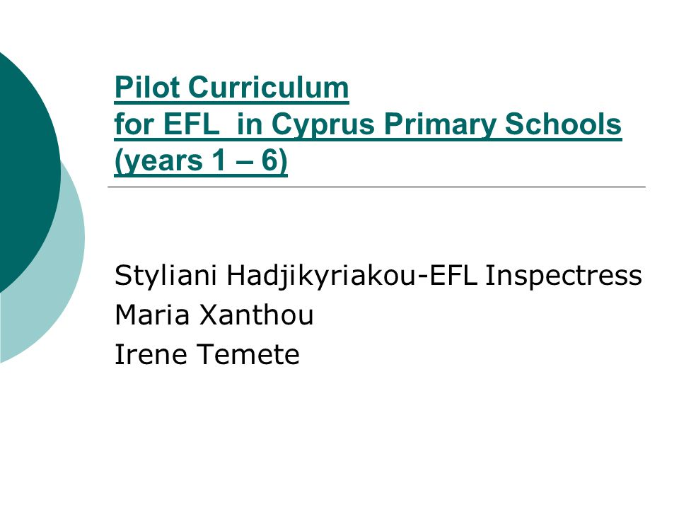 Pilot Curriculum for EFL in Cyprus Primary Schools (years 1 – 6)
