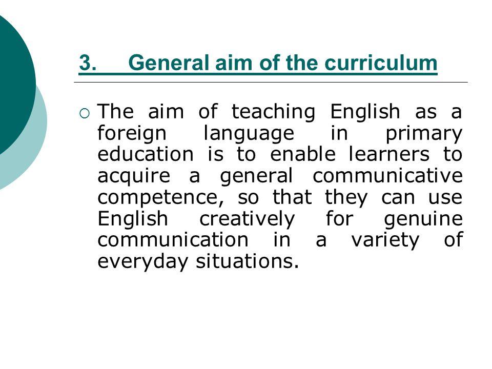 3. General aim of the curriculum