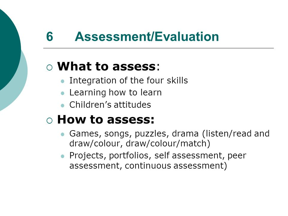 6 Assessment/Evaluation