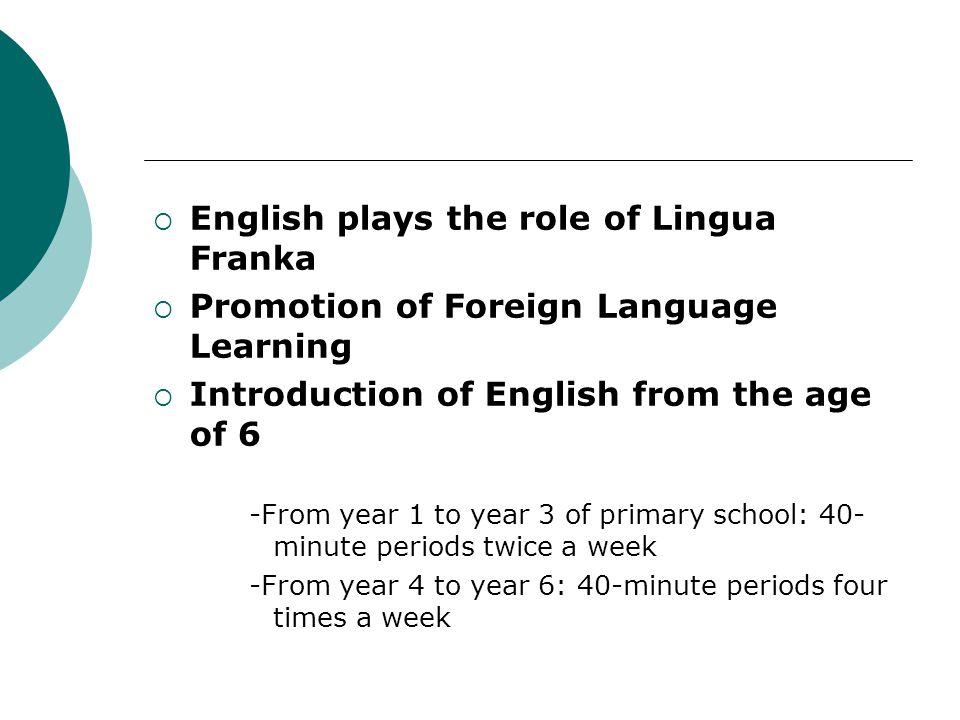 English plays the role of Lingua Franka