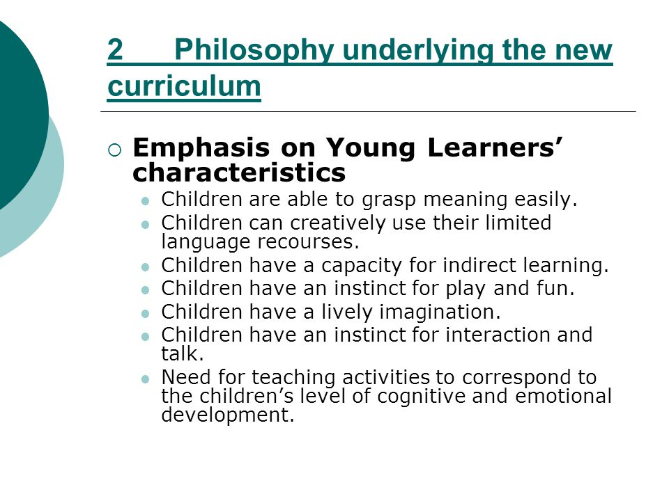 2 Philosophy underlying the new curriculum