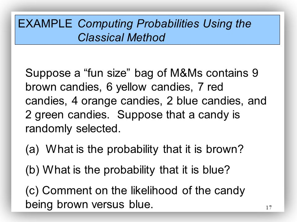 EXAMPLE Computing Probabilities Using the Classical Method