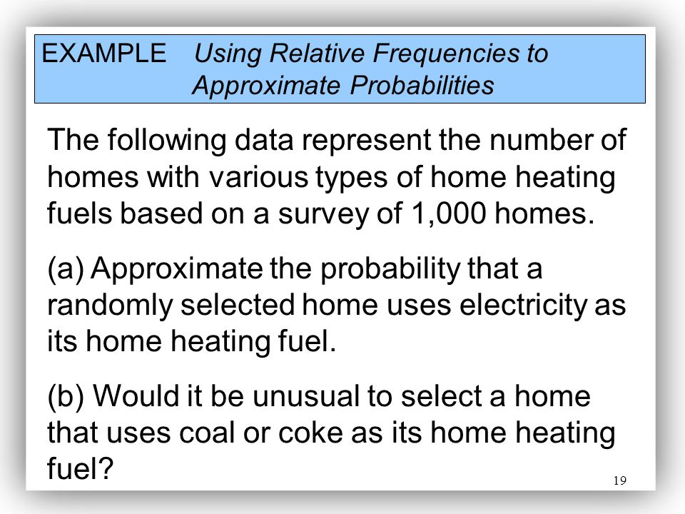 EXAMPLE Using Relative Frequencies to Approximate Probabilities