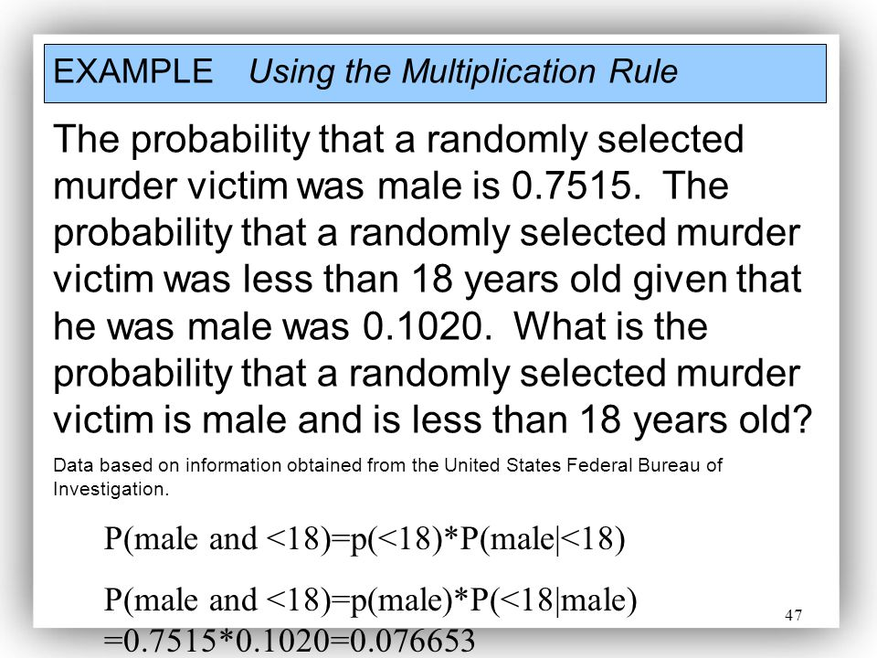 EXAMPLE Using the Multiplication Rule