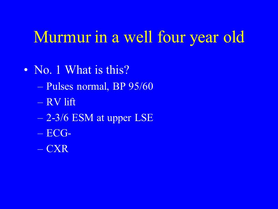 Murmur in a well four year old