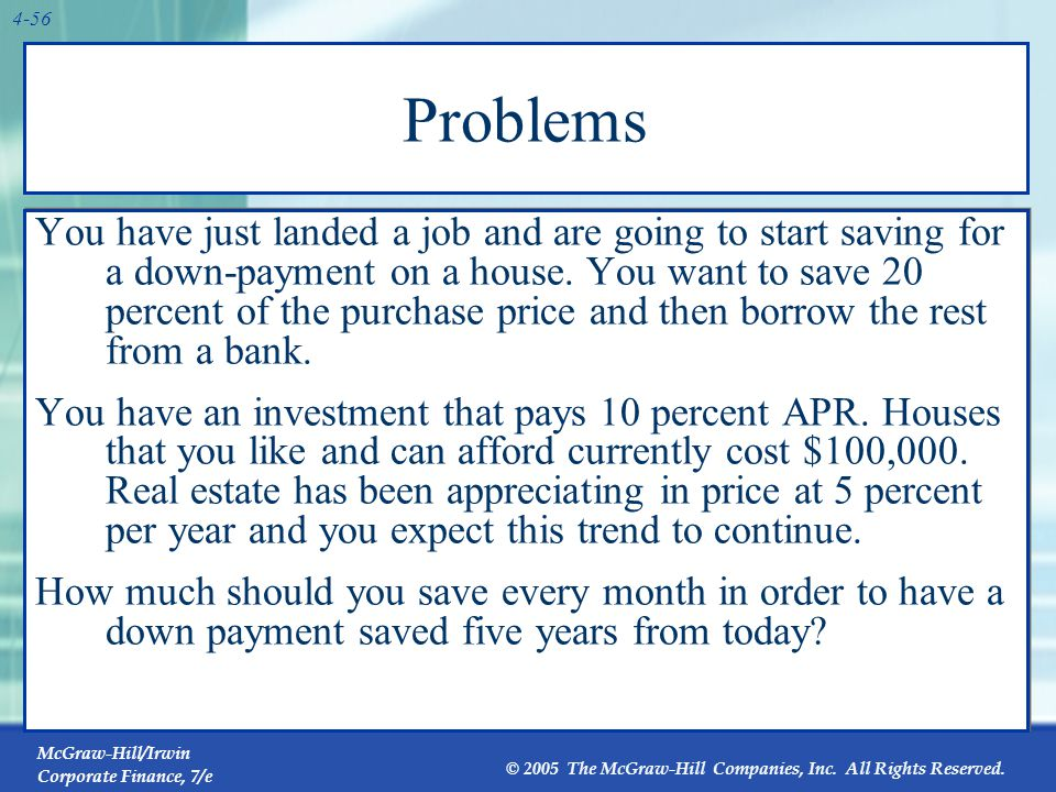 Problems First we estimate that in 5 years, a house that costs $100,000 today will cost $127,628.16.