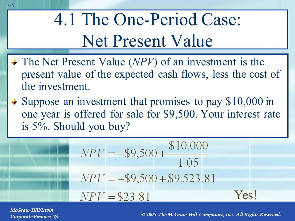 4.1 The One-Period Case: Net Present Value