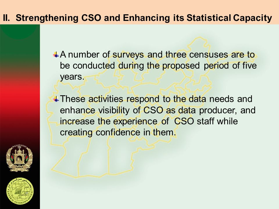II. Strengthening CSO and Enhancing its Statistical Capacity