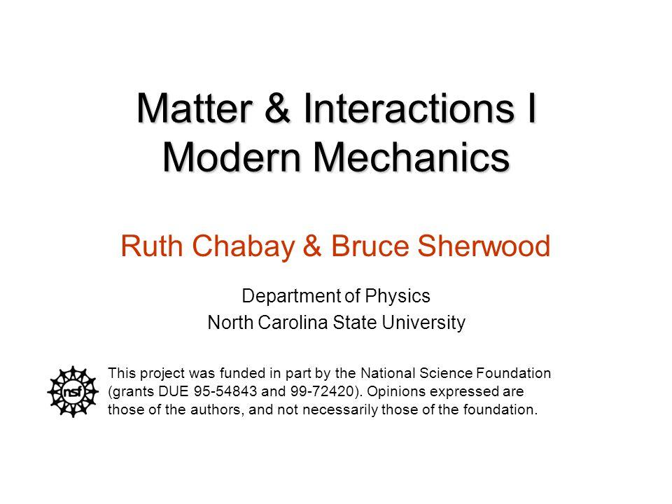 Matter & Interactions I Modern Mechanics